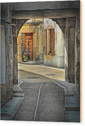 Wood Print featuring the photograph Passageway And Arch In Provence by Dave Mills