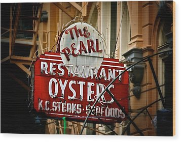 Wood Print featuring the photograph Pearl Restaurant Sign by Jim Albritton