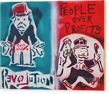 People Over Profits Wood Print by Tony B Conscious