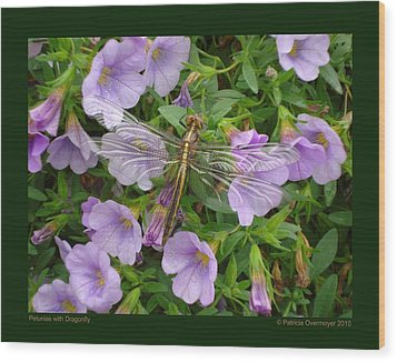 Wood Print featuring the photograph Petunias With Dragonfly by Patricia Overmoyer