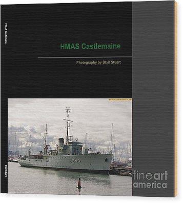Wood Print featuring the mixed media Photobook On Hmas Castlemaine by Blair Stuart