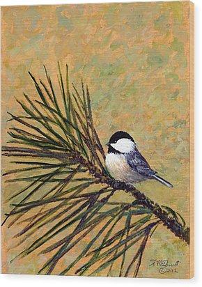 Wood Print featuring the painting Pine Branch Chickadee Bird 2 by Kathleen McDermott