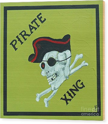 Wood Print featuring the painting Pirate Crossing Beware by Doris Blessington