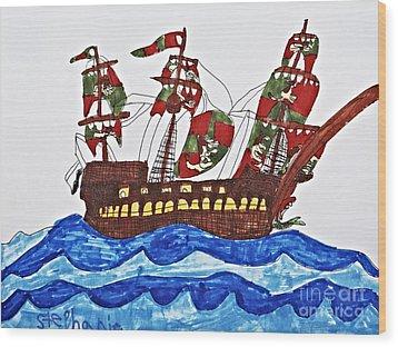 Pirate's Ship Wood Print by Stephanie Ward