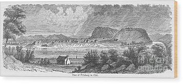 Pittsburgh, 1790 Wood Print by Granger
