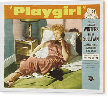 Playgirl, Shelley Winters, 1954 Wood Print by Everett