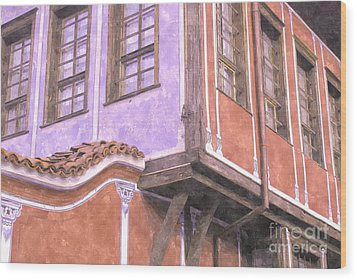 Plovdiv Old Town Wood Print by Hristo Hristov