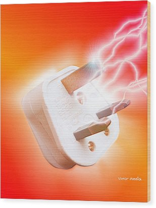 Plug With Electric Current Wood Print by Victor Habbick Visions