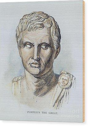 Pompey (106-48 B.c.) Wood Print by Granger