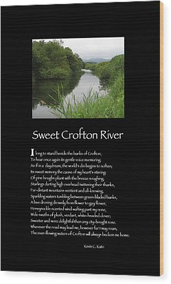 Poster Poem - Sweet Crofton River Wood Print by Poetic Expressions