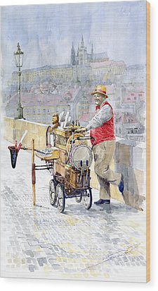 Prague Charles Bridge Organ Grinder-seller Happiness  Wood Print by Yuriy  Shevchuk
