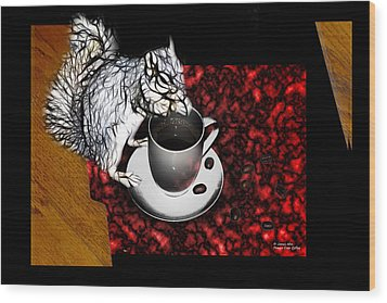 Wood Print featuring the digital art Prayer Over Coffee - Robbie The Squirrel by James Ahn