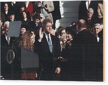 President Bill Clinton Takes The Oath Wood Print by Everett