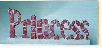 Princess Wood Print by Cynthia Amaral