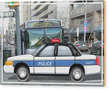 Proud Police Car In The City  Wood Print by Elaine Plesser