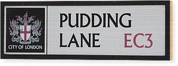 Pudding Lane Wood Print by Dawn OConnor