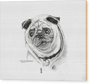 Wood Print featuring the drawing Pug by Jim Hubbard