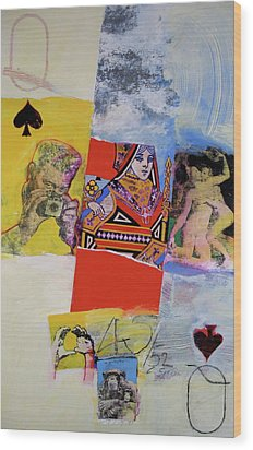 Wood Print featuring the mixed media Queen Of Spades 45-52 by Cliff Spohn