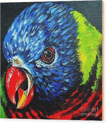 Wood Print featuring the painting Rainbow Lorikeet Look by Julie Brugh Riffey