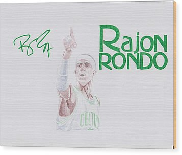 Rajon Rondo Wood Print by Toni Jaso