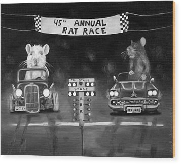 Rat Race Black And Wht Darker Tones Wood Print by Leah Saulnier The Painting Maniac