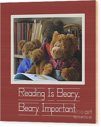 Reading Is Important Wood Print