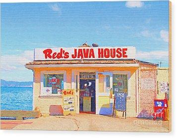 Reds Java House At San Francisco Embarcadero Wood Print by Wingsdomain Art and Photography