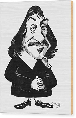 Rene Descartes, Caricature Wood Print by Gary Brown
