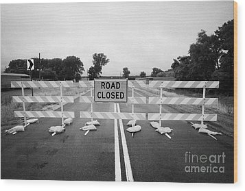 Road Closed And Highway Barrier Due To Flooding Iowa Usa United States Of America Wood Print by Joe Fox