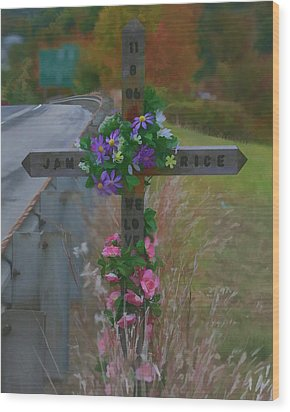 Wood Print featuring the photograph Roadside Memorial by Gregory Scott