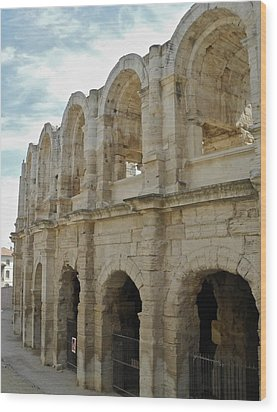 Roman Coliseum In Arles Wood Print by Kirsten Giving