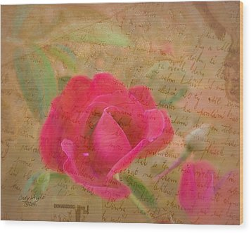 Romantic Rose Notes Wood Print by Cindy Wright