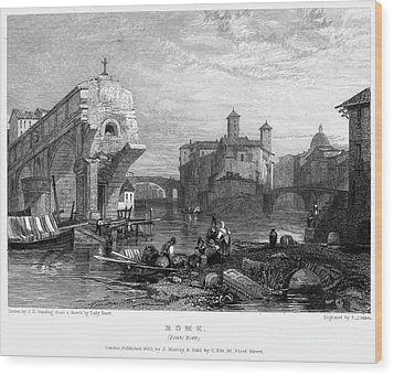 Rome: Ponte Rotto, 1833 Wood Print by Granger