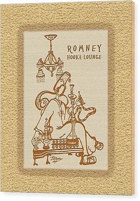 Romney Hooka Lounge Wood Print