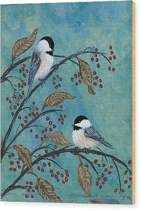 Rose Hip Chickadees Wood Print by Kathleen McDermott