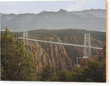 Royal Gorge Bridge Colorado - The World's Highest Suspension Bridge Wood Print by Christine Till