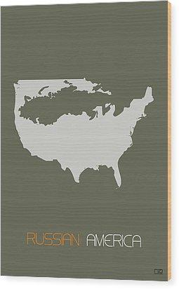 Russian America Poster Wood Print by Naxart Studio