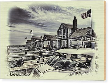 Wood Print featuring the photograph Salem Street - Nantucket Harbor by Jack Torcello