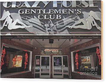 San Francisco - Crazy Horse Gentlemen's Club On Market Street - 5d17977 Wood Print by Wingsdomain Art and Photography