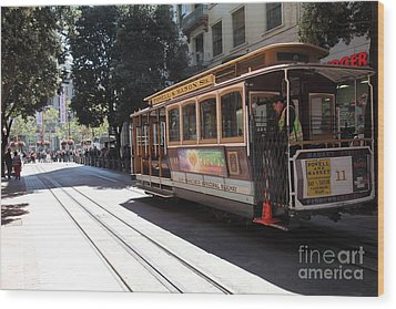 San Francisco Cable Car At The Powell Street Cable Car Turnaround - 5d17963 Wood Print by Wingsdomain Art and Photography