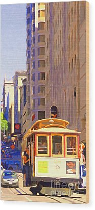 San Francisco Cable Car Coming Down Powell Street Wood Print by Wingsdomain Art and Photography