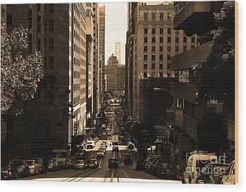 San Francisco California Street . Sepia . 7d7186 Wood Print by Wingsdomain Art and Photography