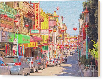 San Francisco Chinatown Wood Print by Wingsdomain Art and Photography