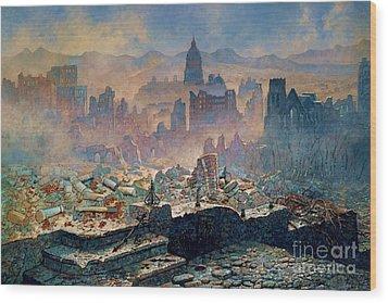 San Francisco Earthquake Wood Print by Pg Reproductions