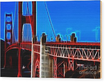 San Francisco Golden Gate Bridge Electrified Wood Print by Wingsdomain Art and Photography