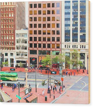 San Francisco Market Street - 5d17877 - Square - Painterly Wood Print by Wingsdomain Art and Photography