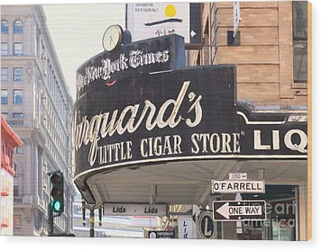 San Francisco Marquard's Little Cigar Store On Powell And O'farrell Streets - 5d17954 - Painterly Wood Print by Wingsdomain Art and Photography