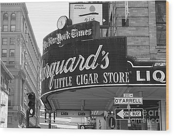 San Francisco Marquard's Little Cigar Store Powell And O'farrell Streets - 5d17954 - Black And White Wood Print by Wingsdomain Art and Photography