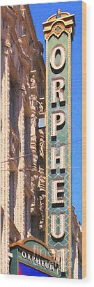 San Francisco Orpheum Theatre - 5d17997 - Painterly Wood Print by Wingsdomain Art and Photography