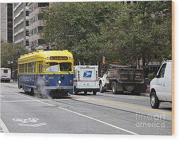 San Francisco Vintage Streetcar On Market Street - 5d17849 Wood Print by Wingsdomain Art and Photography